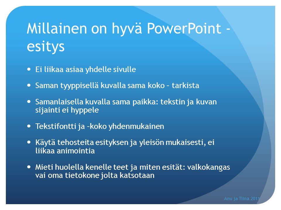 Millainen on hyvä PowerPoint -esitys