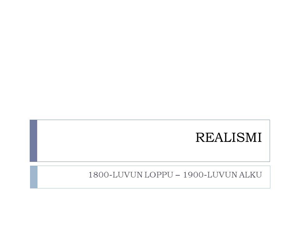 1800-LUVUN LOPPU – 1900-LUVUN ALKU