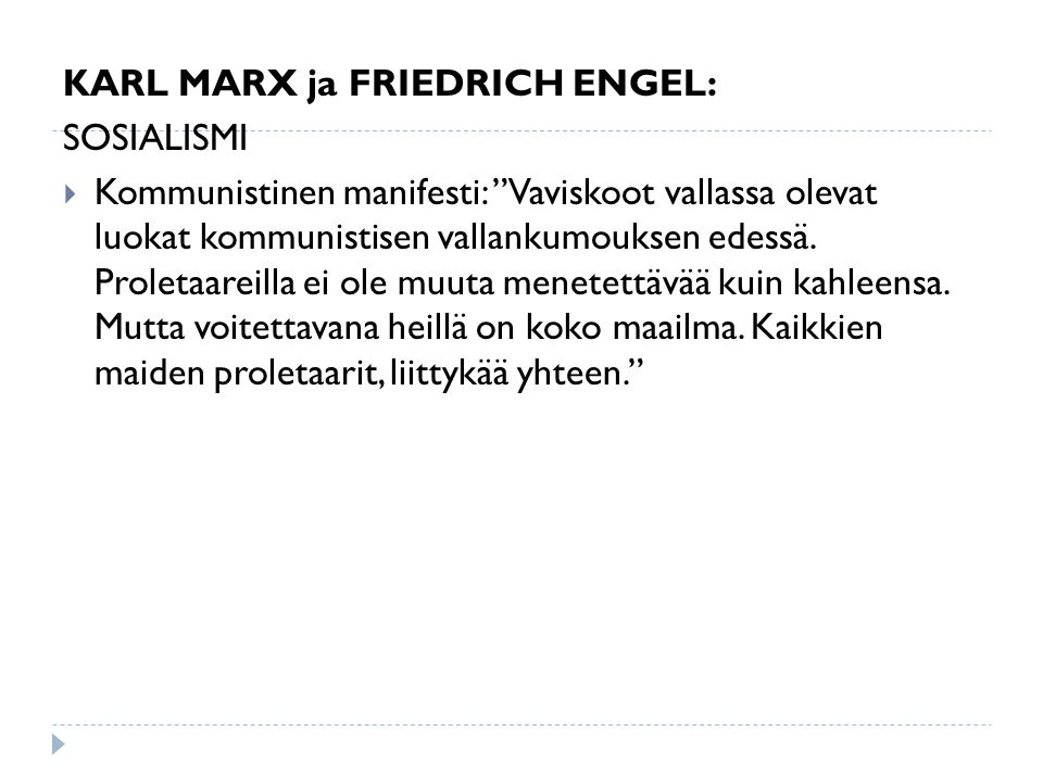 KARL MARX ja FRIEDRICH ENGEL: