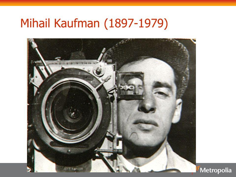Mihail Kaufman (1897-1979)