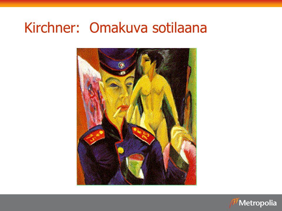 Kirchner: Omakuva sotilaana