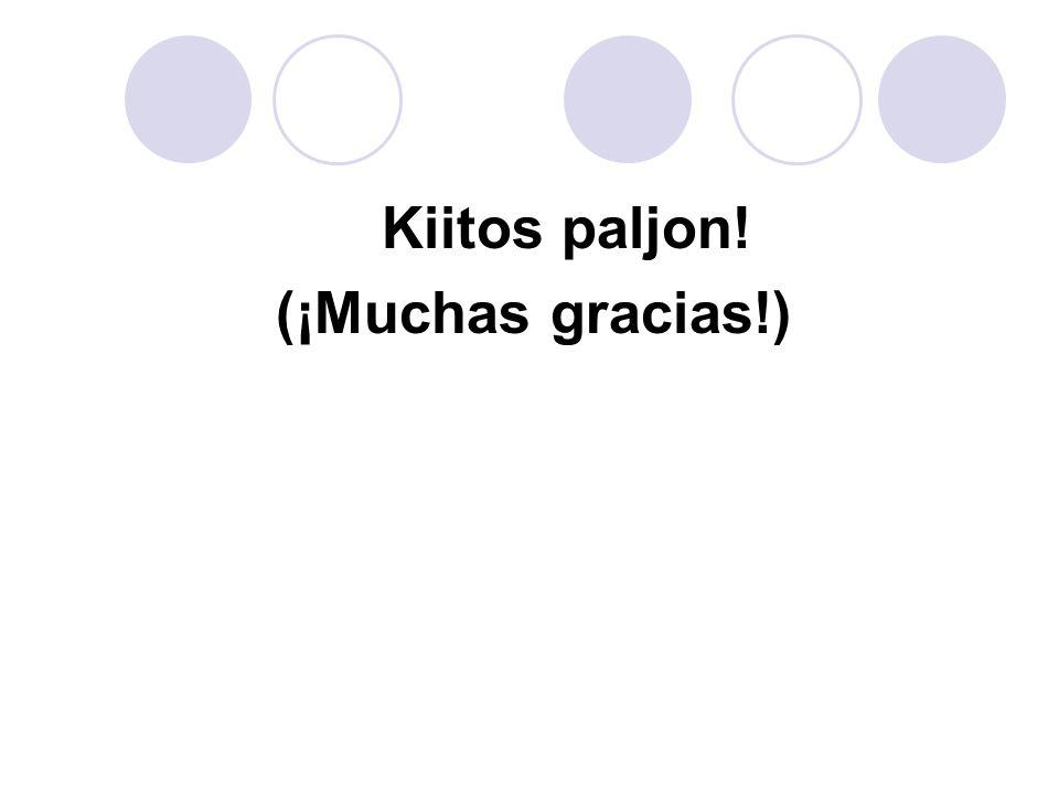 Kiitos paljon! (¡Muchas gracias!)