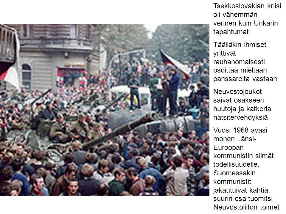Tsekkoslovakian kriisi oli vähemmän verinen kuin Unkarin tapahtumat