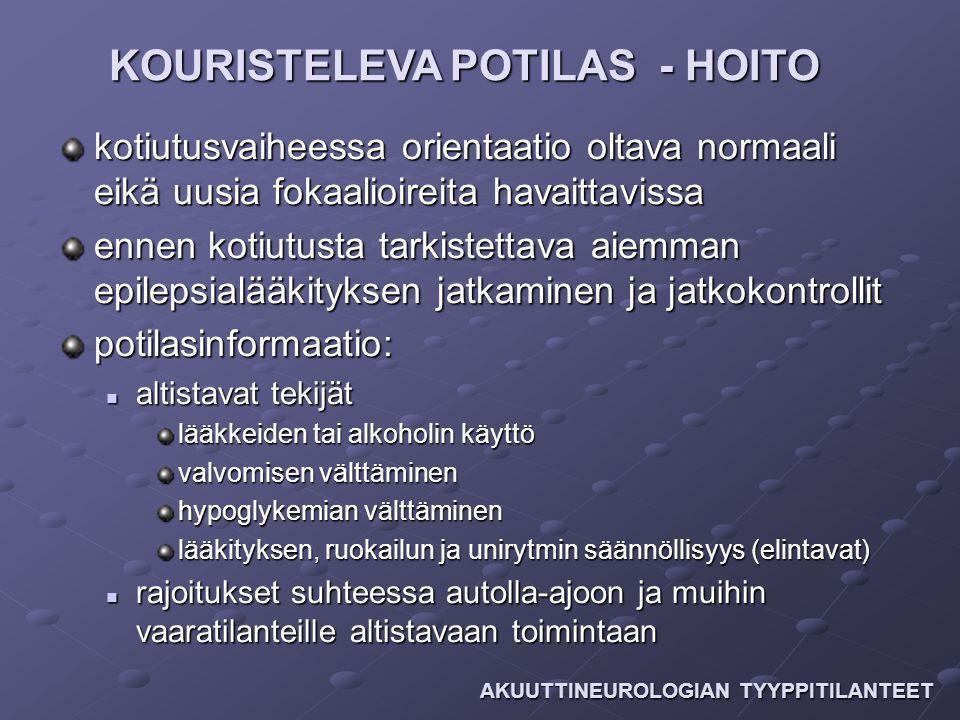 KOURISTELEVA POTILAS - HOITO
