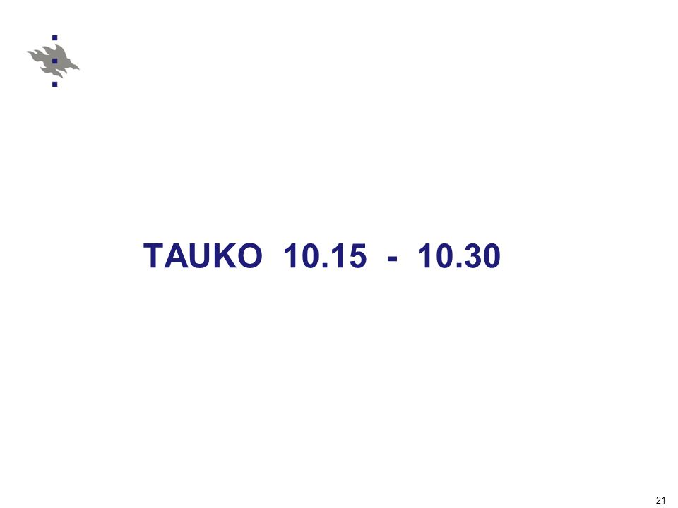 TAUKO 10.15 - 10.30