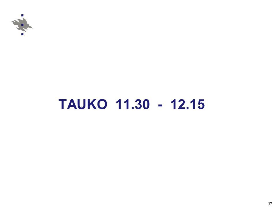 TAUKO 11.30 - 12.15