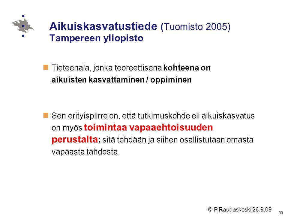Aikuiskasvatustiede (Tuomisto 2005) Tampereen yliopisto