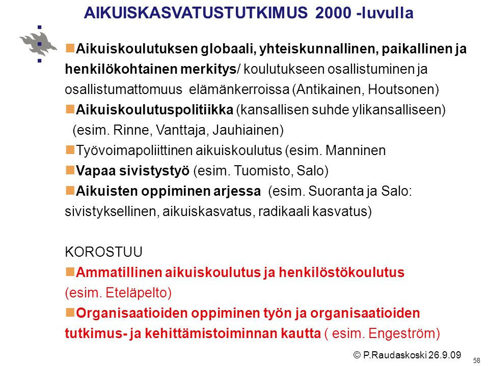 AIKUISKASVATUSTUTKIMUS 2000 -luvulla