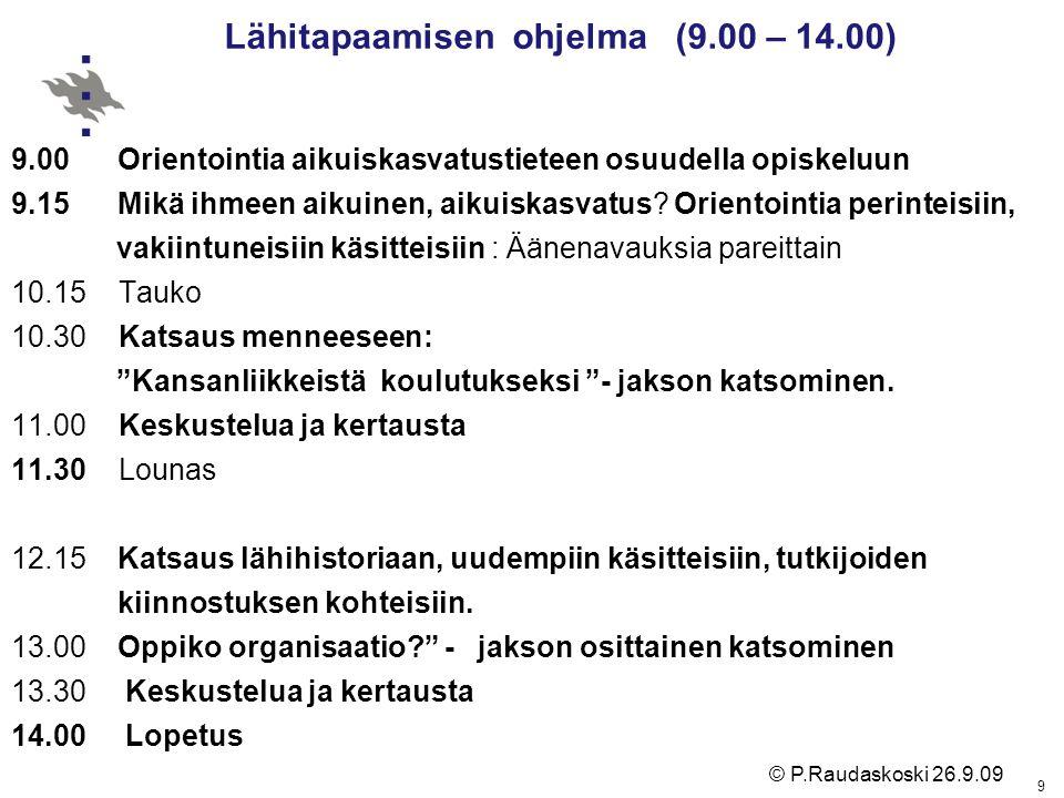 Lähitapaamisen ohjelma (9.00 – 14.00)