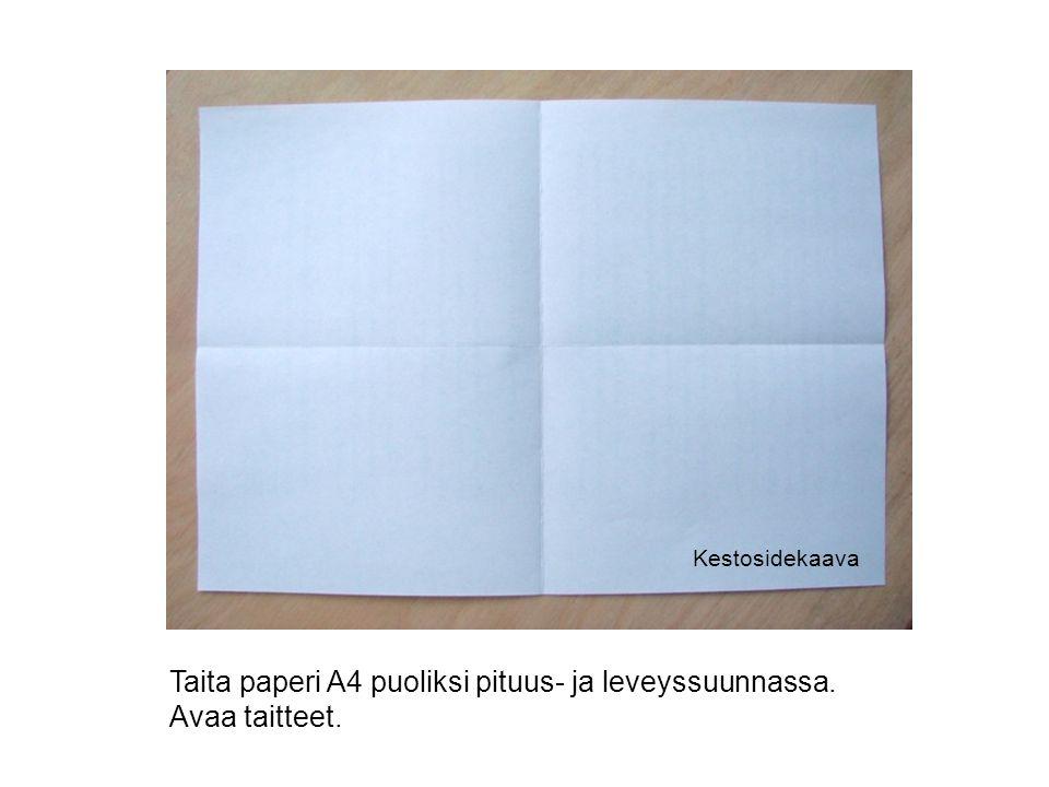 Taita paperi A4 puoliksi pituus- ja leveyssuunnassa. Avaa taitteet.
