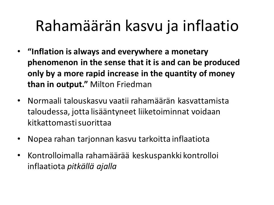 Rahamäärän kasvu ja inflaatio