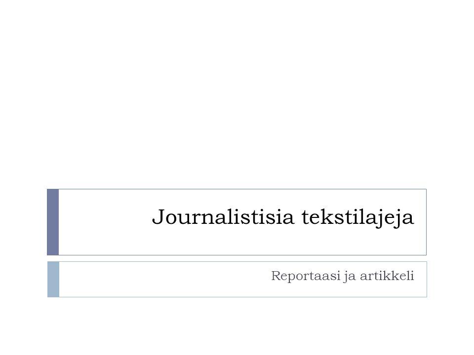 Journalistisia tekstilajeja