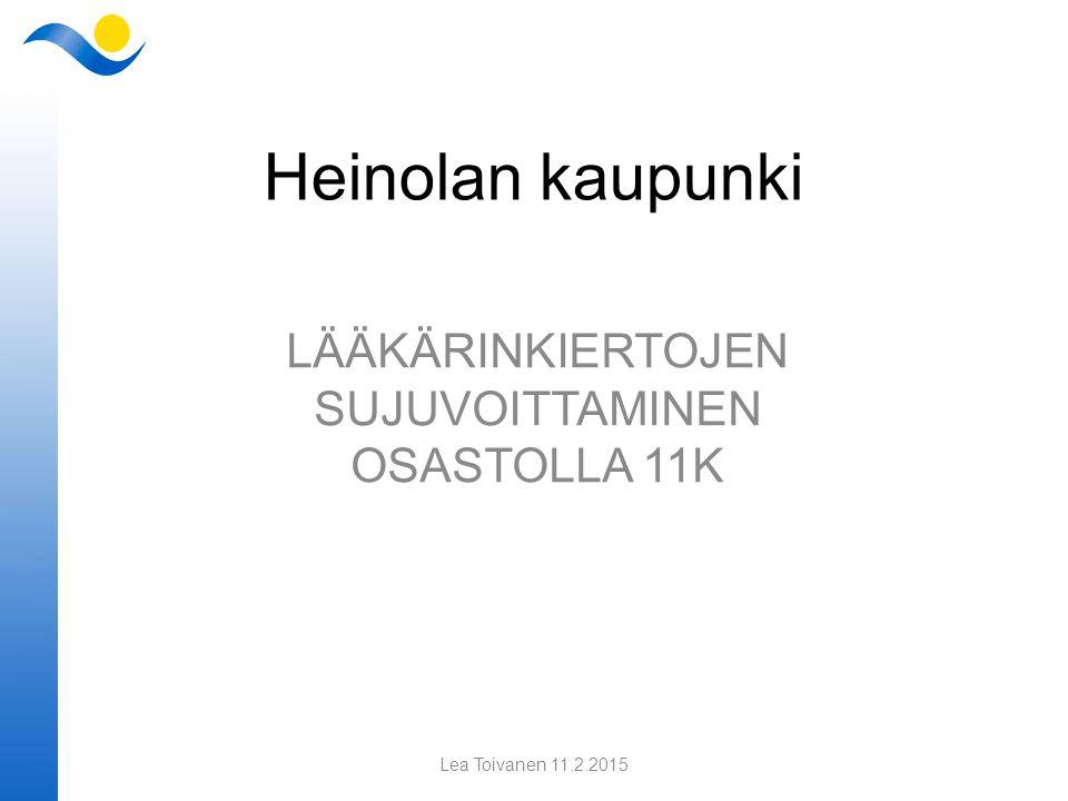 LÄÄKÄRINKIERTOJEN SUJUVOITTAMINEN OSASTOLLA 11K