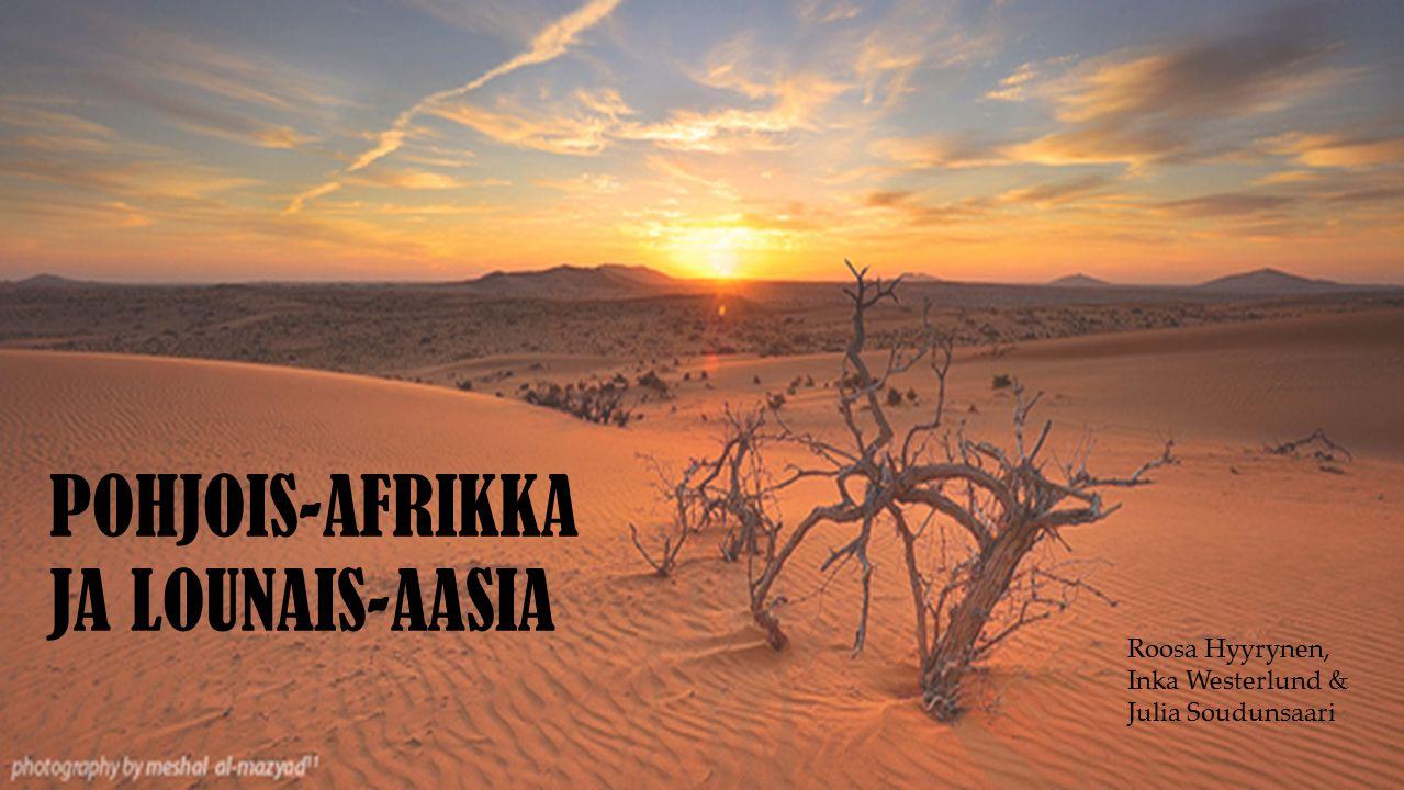 POHJOIS-AFRIKKA JA LOUNAIS-AASIA