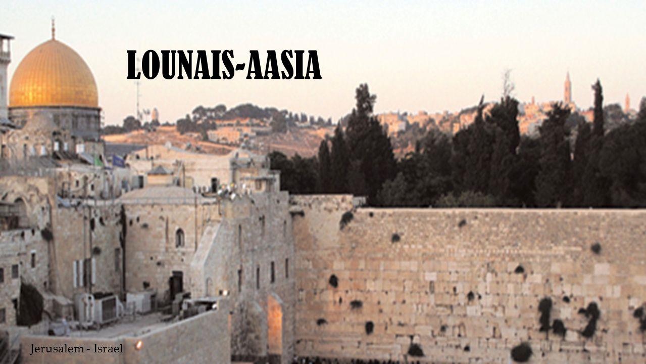LOUNAIS-AASIA Jerusalem - Israel