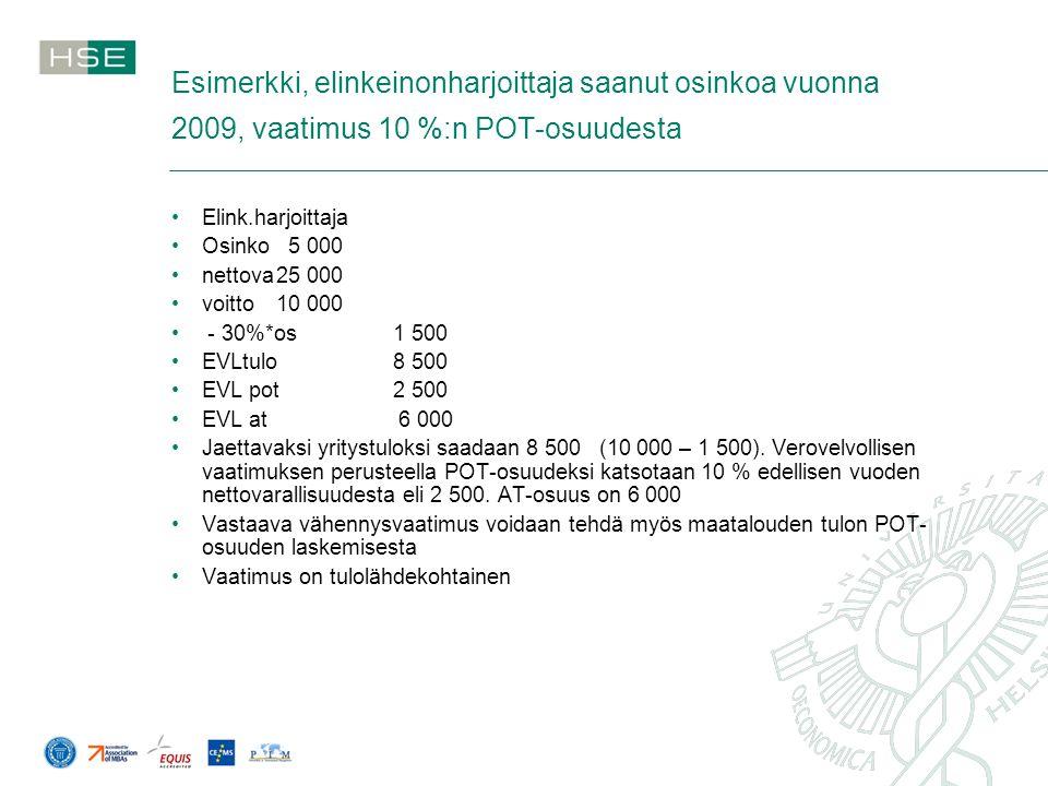 Esimerkki, elinkeinonharjoittaja saanut osinkoa vuonna 2009, vaatimus 10 %:n POT-osuudesta