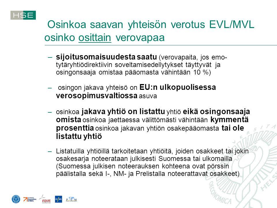 Osinkoa saavan yhteisön verotus EVL/MVL osinko osittain verovapaa
