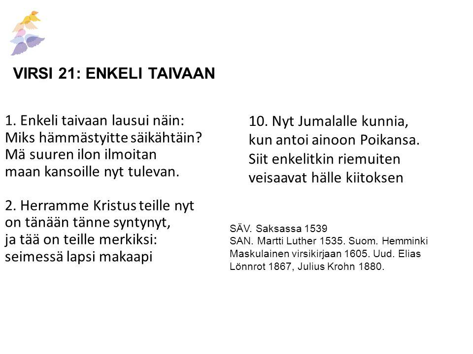 VIRSI 21: ENKELI TAIVAAN