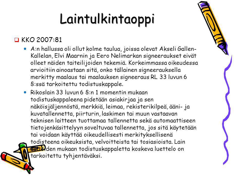 Laintulkintaoppi KKO 2007:81