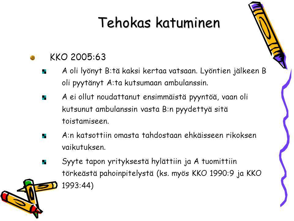 Tehokas katuminen KKO 2005:63