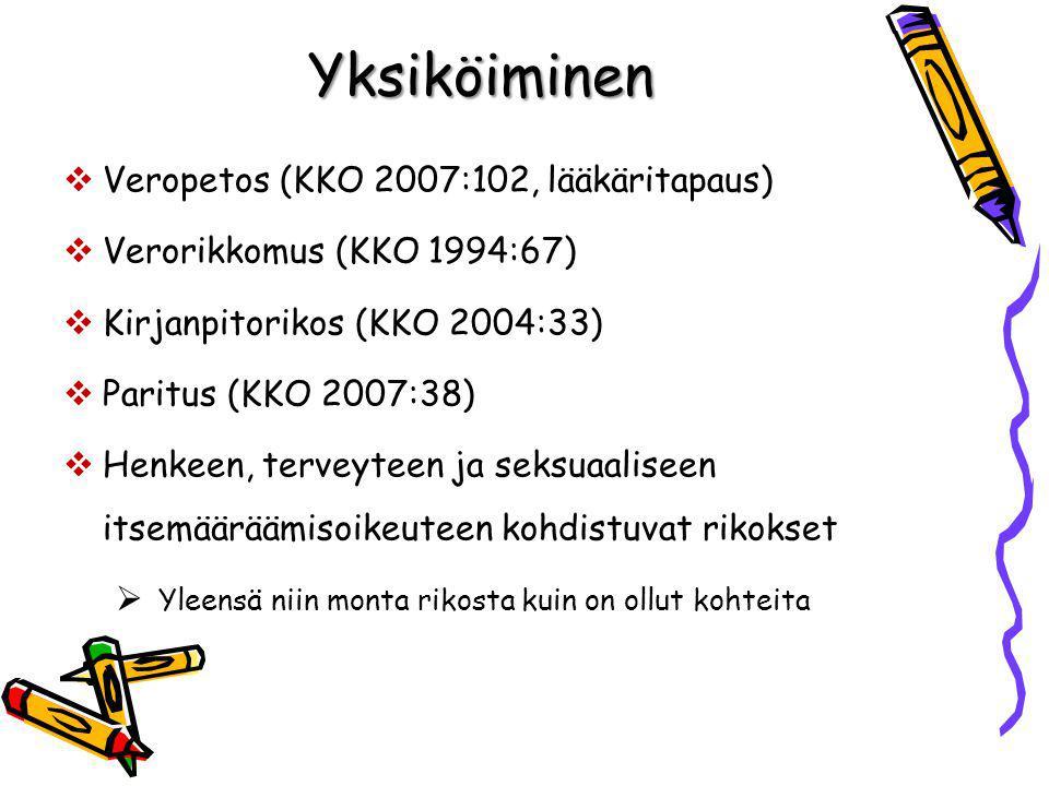 Yksiköiminen Veropetos (KKO 2007:102, lääkäritapaus)
