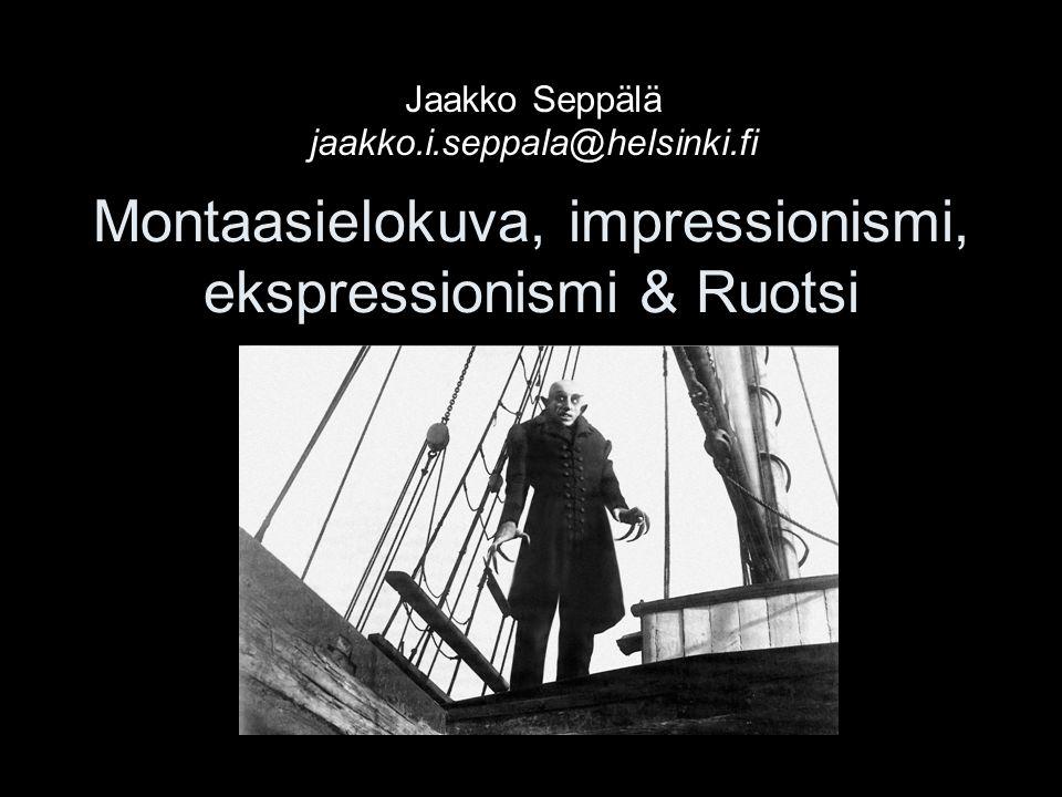 Montaasielokuva, impressionismi, ekspressionismi & Ruotsi