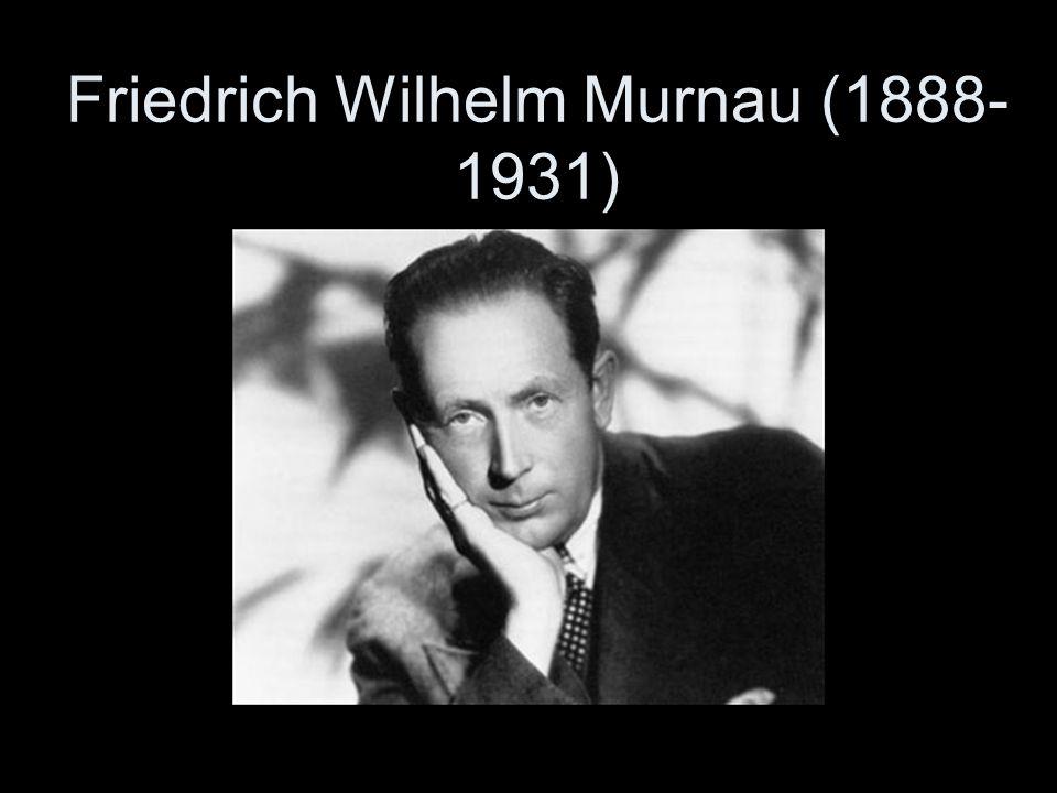 Friedrich Wilhelm Murnau (1888-1931)