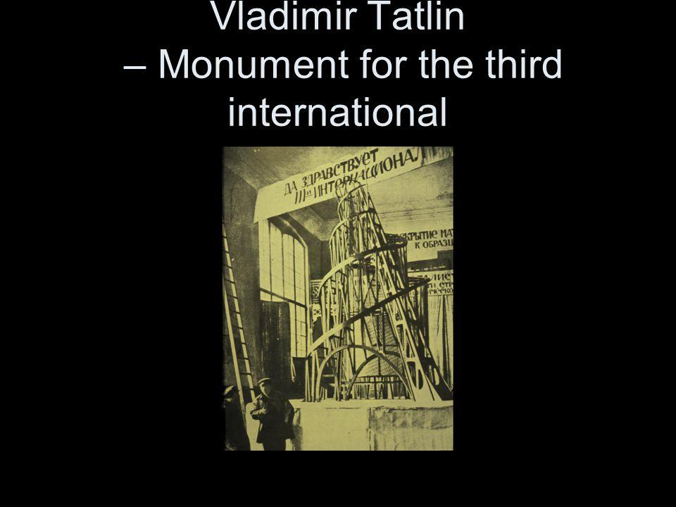 Vladimir Tatlin – Monument for the third international