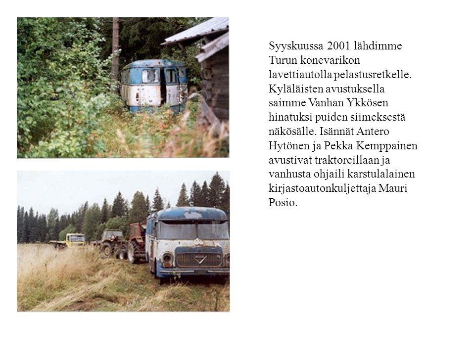 Syyskuussa 2001 lähdimme Turun konevarikon lavettiautolla pelastusretkelle.
