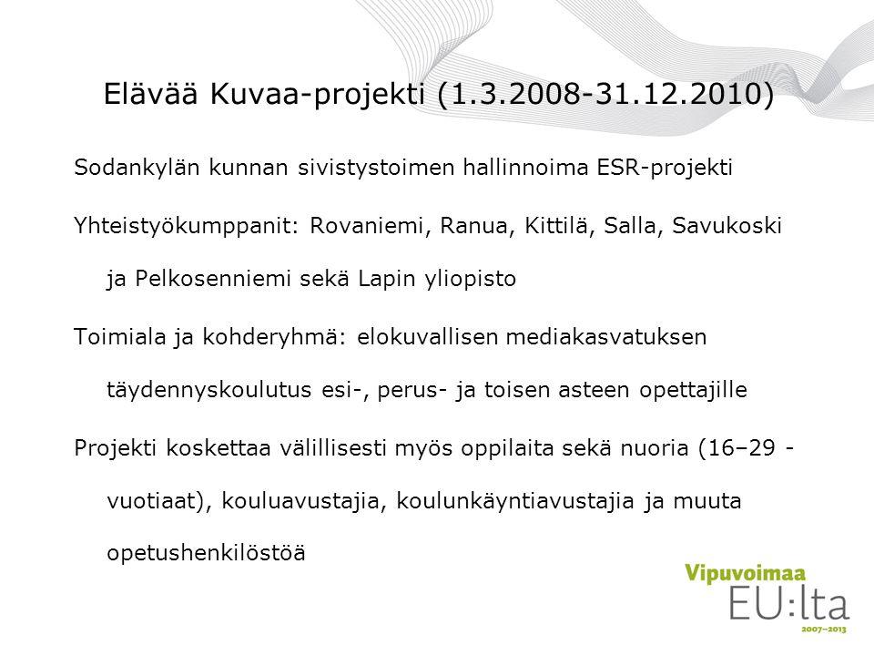 Elävää Kuvaa-projekti (1.3.2008-31.12.2010)