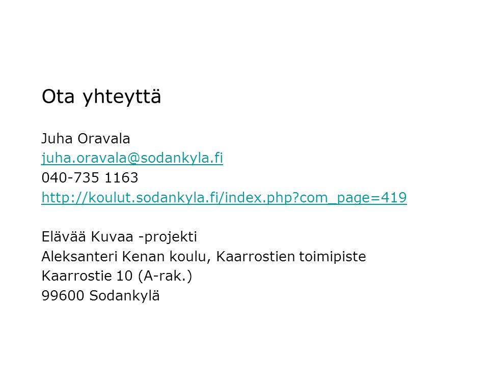 Ota yhteyttä Juha Oravala juha.oravala@sodankyla.fi 040-735 1163