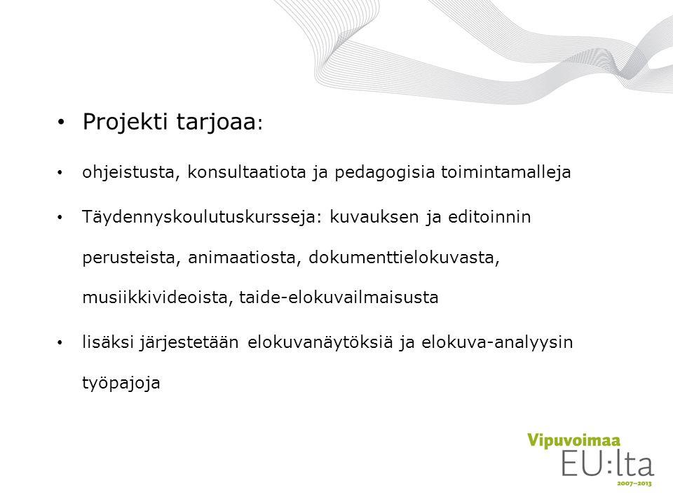 Projekti tarjoaa: ohjeistusta, konsultaatiota ja pedagogisia toimintamalleja.