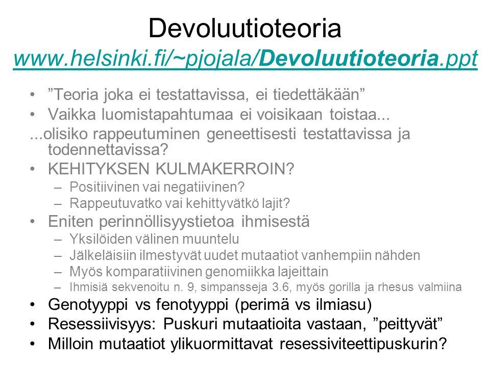 Devoluutioteoria www.helsinki.fi/~pjojala/Devoluutioteoria.ppt