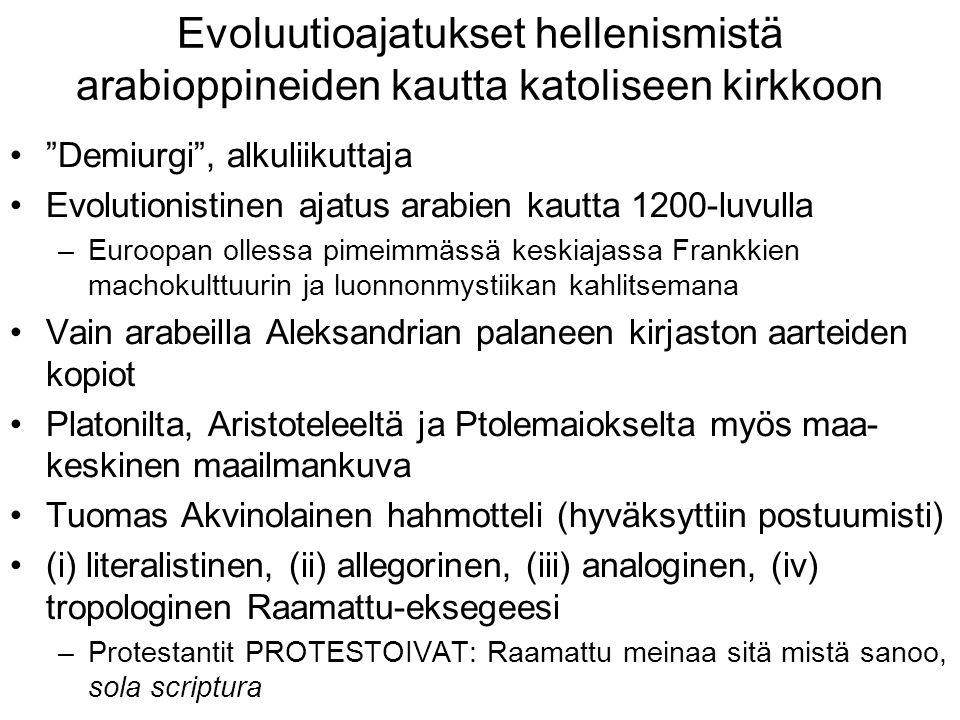 Evoluutioajatukset hellenismistä arabioppineiden kautta katoliseen kirkkoon