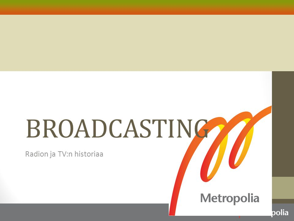 Radion ja TV:n historiaa