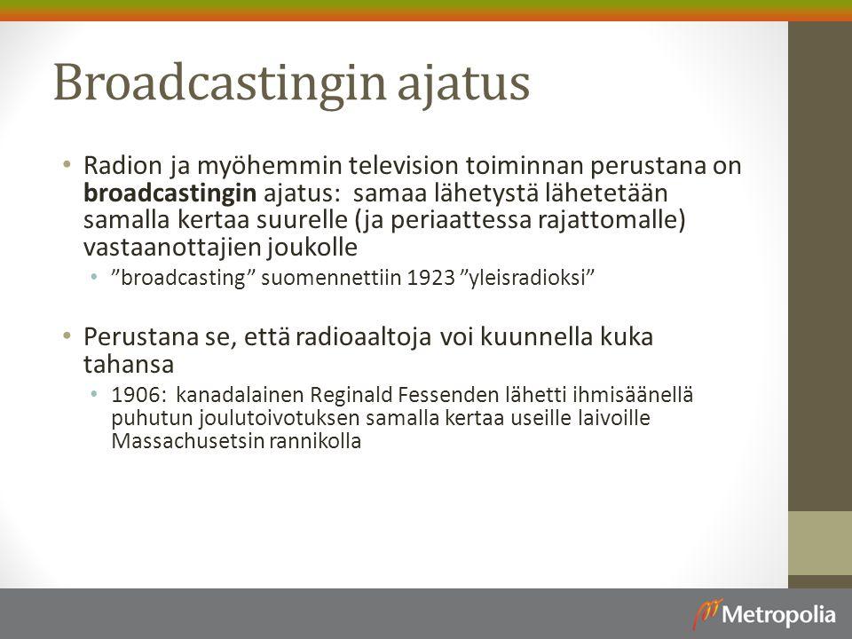 Broadcastingin ajatus