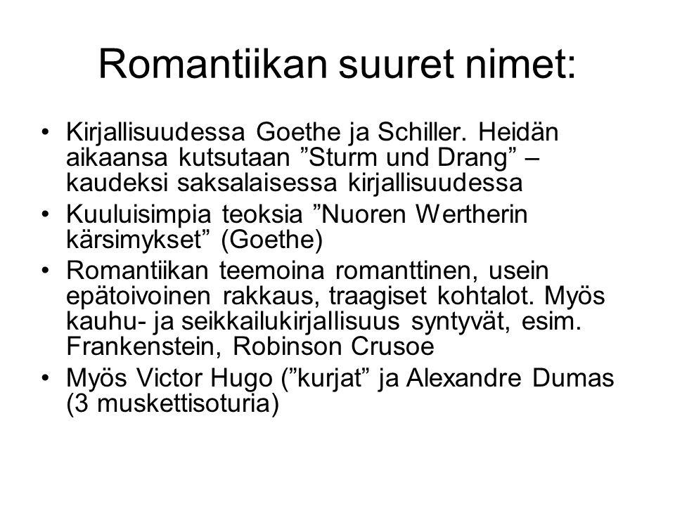 Romantiikan suuret nimet: