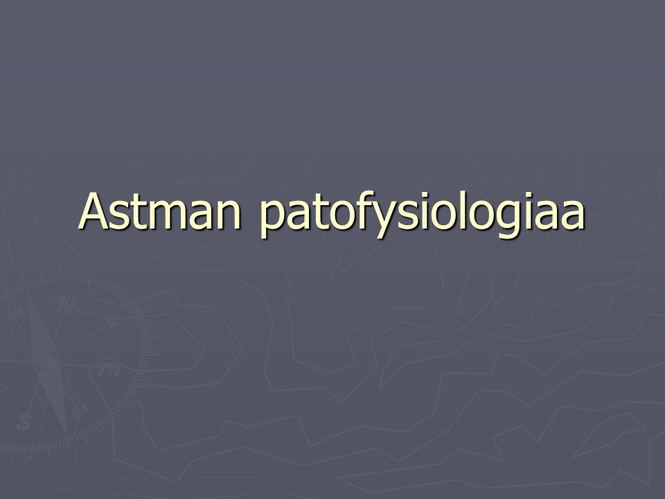 Astman patofysiologiaa