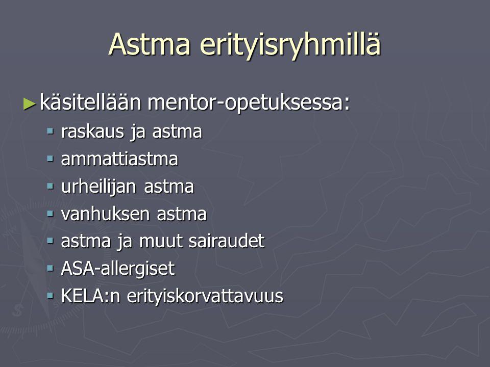 Astma erityisryhmillä