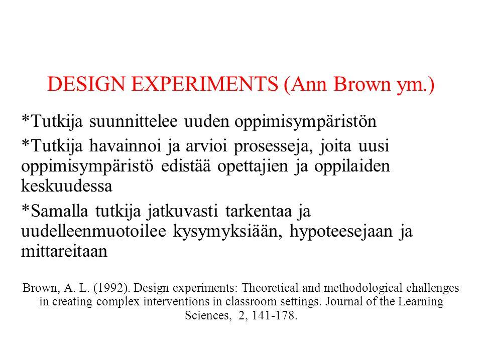 DESIGN EXPERIMENTS (Ann Brown ym.)