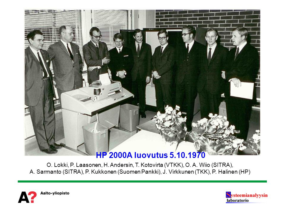 HP 2000A luovutus 5.10.1970 O. Lokki, P. Laasonen, H. Andersin, T. Kotovirta (VTKK), O. A. Wiio (SITRA),