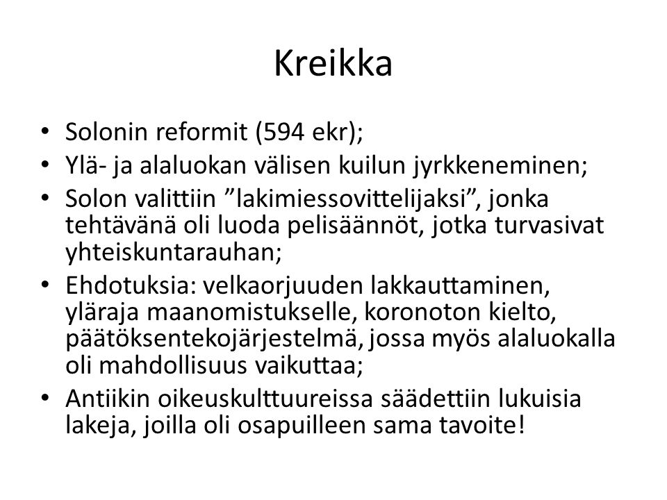 Kreikka Solonin reformit (594 ekr);
