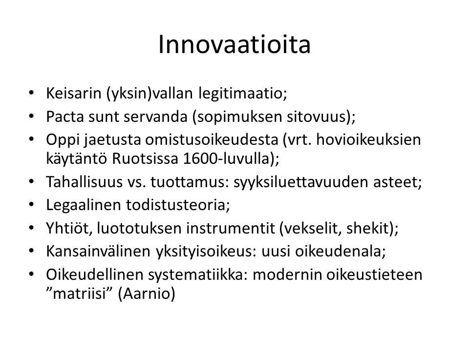 Innovaatioita Keisarin (yksin)vallan legitimaatio;