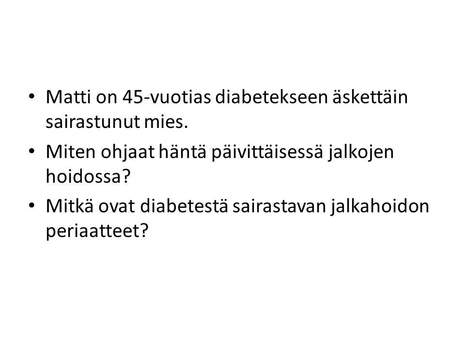 Matti on 45-vuotias diabetekseen äskettäin sairastunut mies.