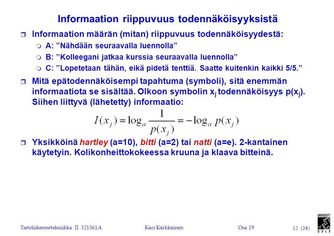 Informaation riippuvuus todennäköisyyksistä