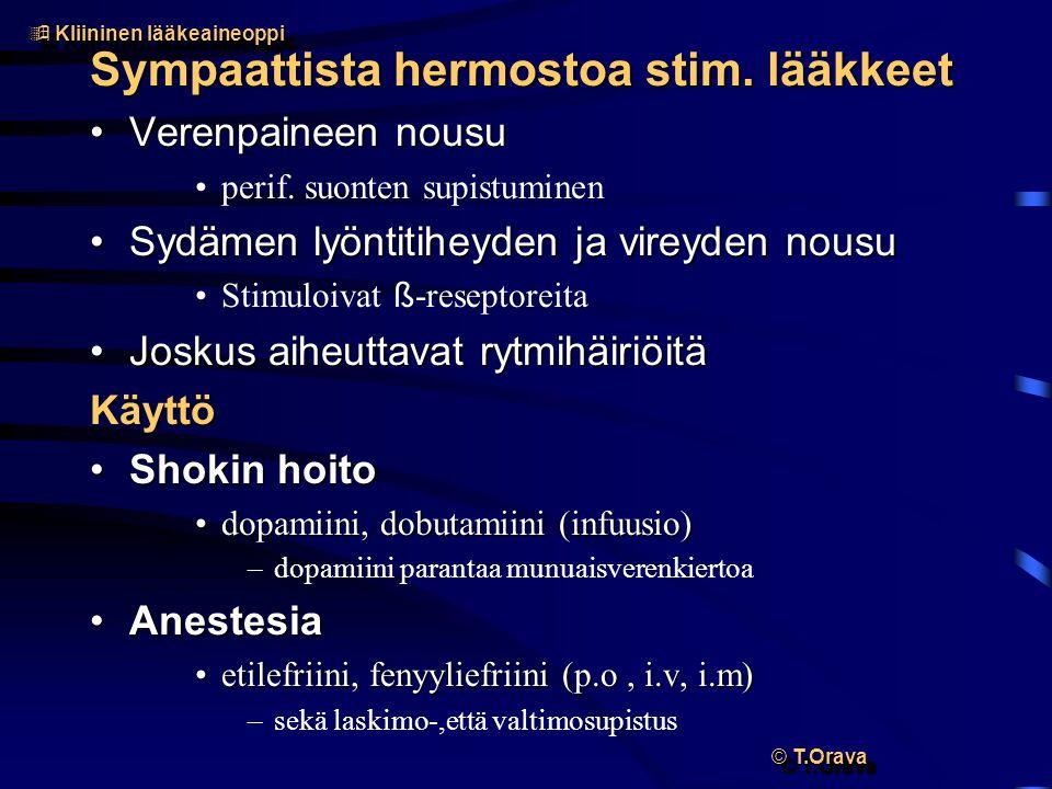 Sympaattista hermostoa stim. lääkkeet
