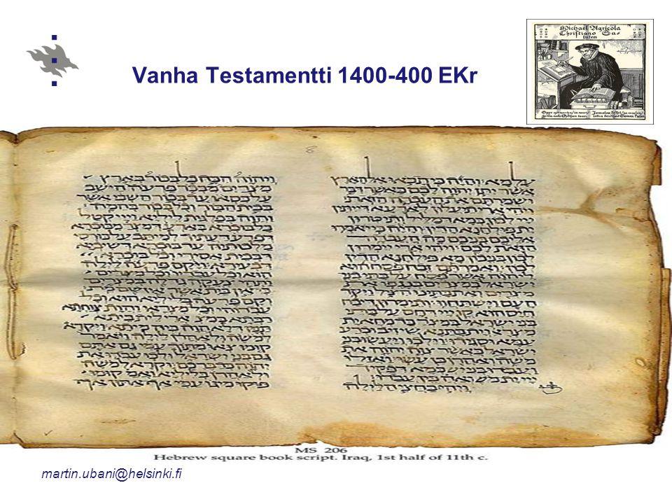Vanha Testamentti 1400-400 EKr
