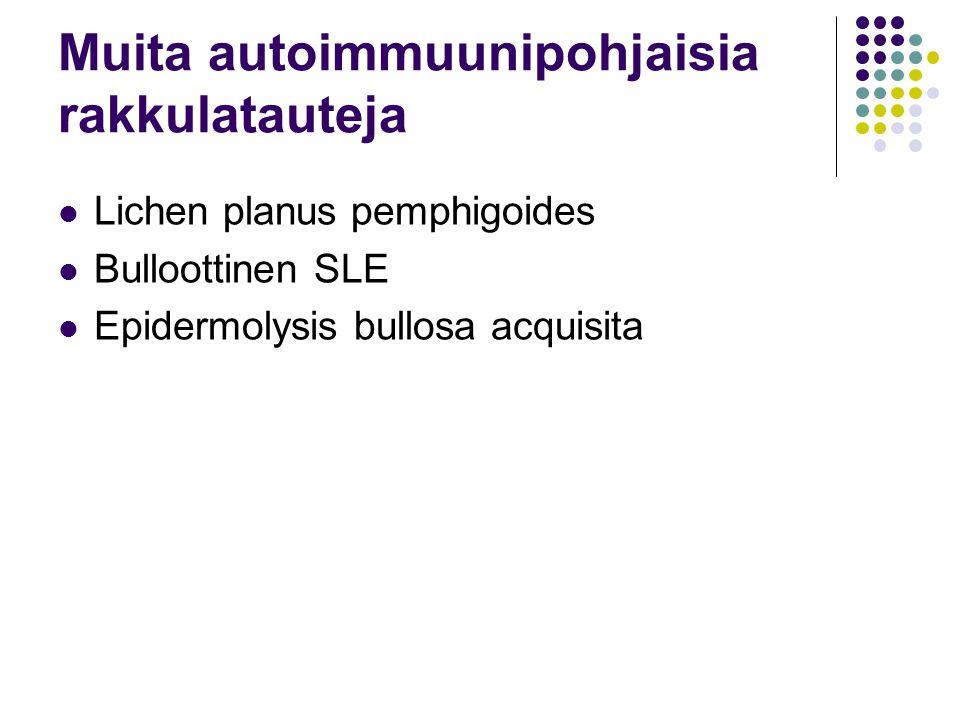 Muita autoimmuunipohjaisia rakkulatauteja
