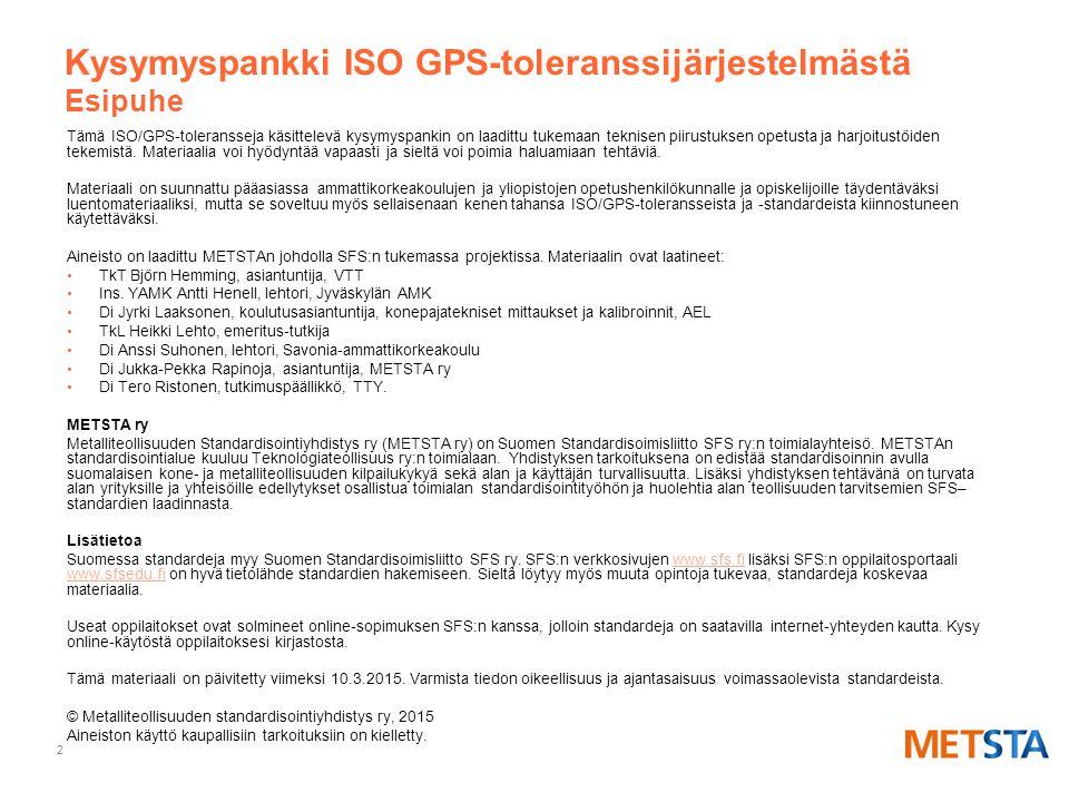Kysymyspankki ISO GPS-toleranssijärjestelmästä Esipuhe