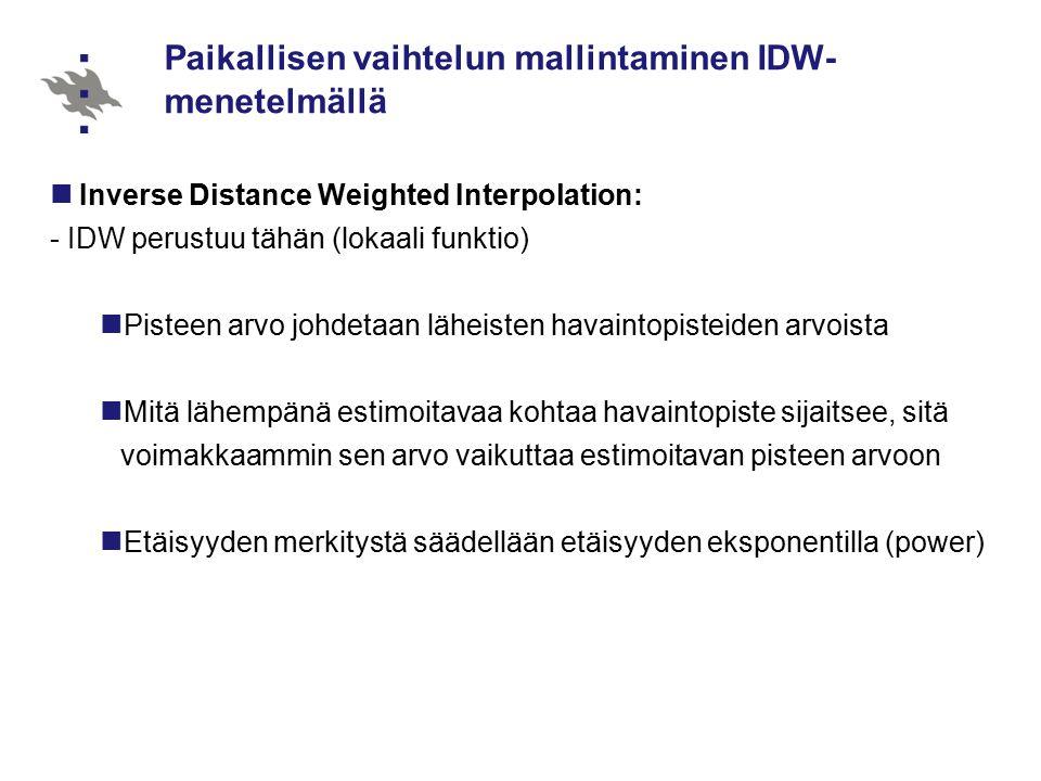 Paikallisen vaihtelun mallintaminen IDW-menetelmällä